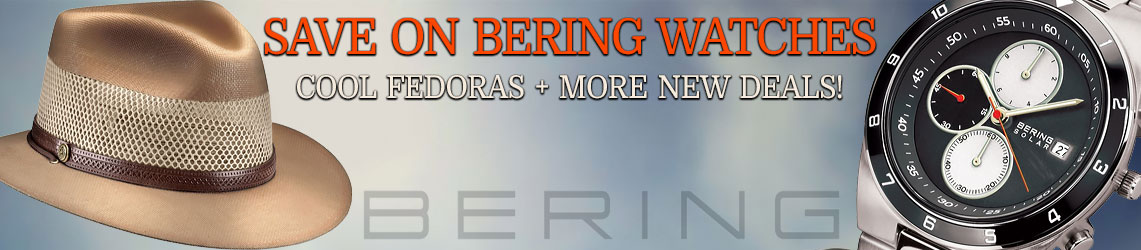 Save on Bering Watches, Cool Fedoras + More New Deals!